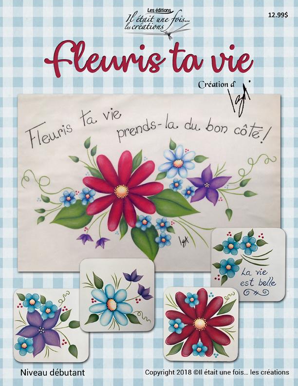 Fleuris ta vie