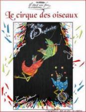 Le cirque des oiseaux
