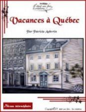 Vacances à Québec