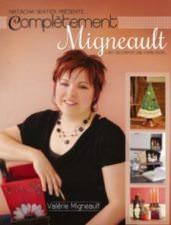 Complètement Migneault