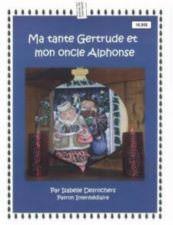 Ma tante Gertrude et mon oncle Alphonse