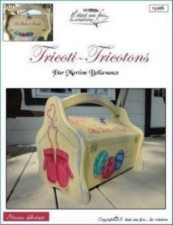 Tricoti , tricotons