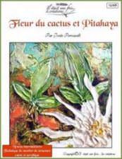 Fleur de cactus et pitahaya
