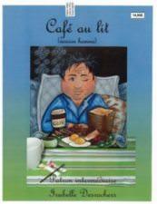 Café au lit (version homme )