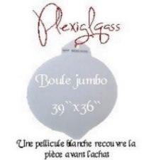 Boule Jumbo en plexiglass
