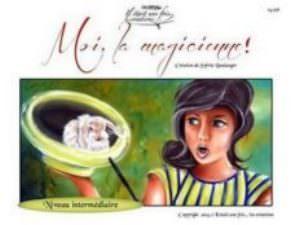 Moi, la magicienne