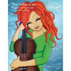 Mon violon et moi - Collection J'aime la musique