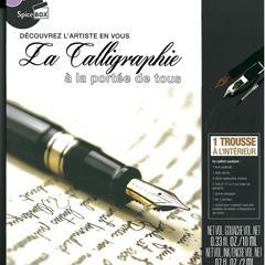 Découvrez la calligraphie