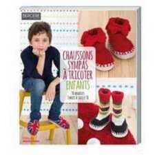 Chaussons sympas à tricoter enfants, 30 modèles, éditions Marie Claire